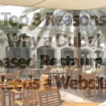 Top 3 Reasons Why a Dubai based Restaurant Needs a Website