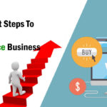 Significant Steps to Start With Ecommerce Business