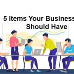 5 Items Your Business Site Should Have